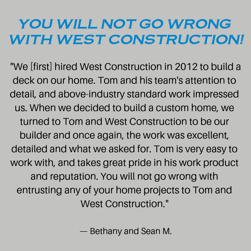 You will not go wrong with West Construction Review of West Construction and Thomas A West for Deck building and custom home building in the South Metro Twin Cities Area, Minnesota